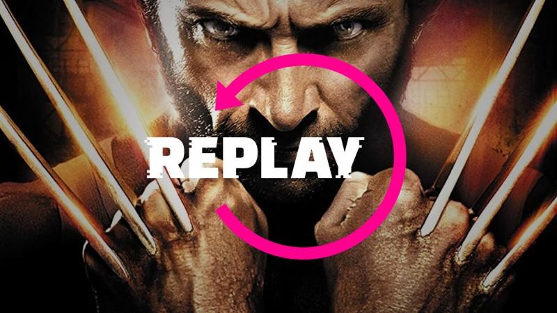 Replay –X-Men Origins: Wolverine